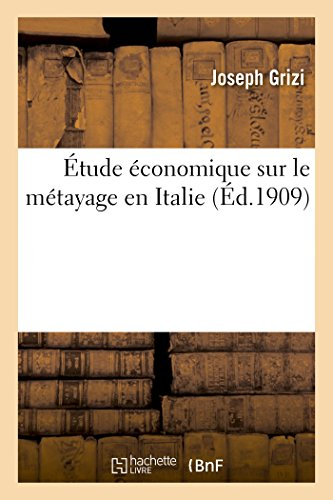 Étude économique sur le métayage en Italie