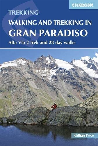 Walking and trekking in the Gran Paradiso