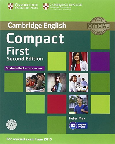 Compact first. Student's book-Workbook. Without answers. Per le Scuole superiori e CD-ROM. Con CD Audio. Con e-book. Con espansione online
