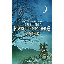 Märchenmonds Kinder: Märchenmond Band 2 (Märchenmond-Zyklus)