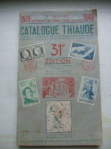 Catalogue de timbres Poste Thiaude 1949