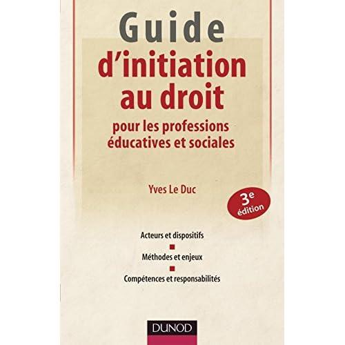 Guide d'initiation au droit pour les professions éducatives et sociales - 3ème édition