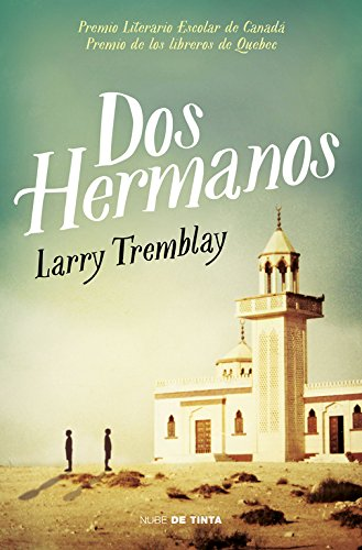 Dos hermanos (Nube de Tinta) por Larry Tremblay