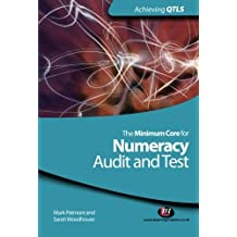 The Minimum Core for Numeracy: Audit and Test (Achieving QTLS Series)