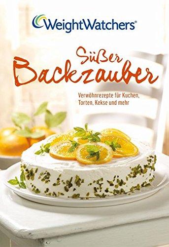 susser-backzauber-verwohnrezepte-fur-kuchen-torten-kekse-und-mehr-weight-watchers