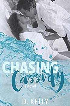 Chasing Cassidy by [Kelly, D.]