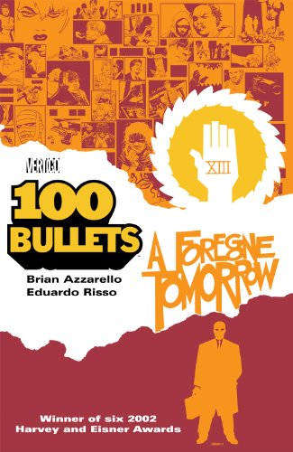 100 Bullets Vol. 4: A Foregone Tomorrow (101 Bullets) (English Edition) - Bullets-graphic 100 Novel