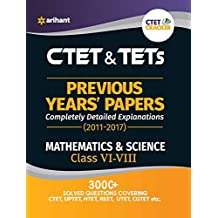 CTET & TETs Previous Year' Solved papers Mathematics & Science Class VI-VIII
