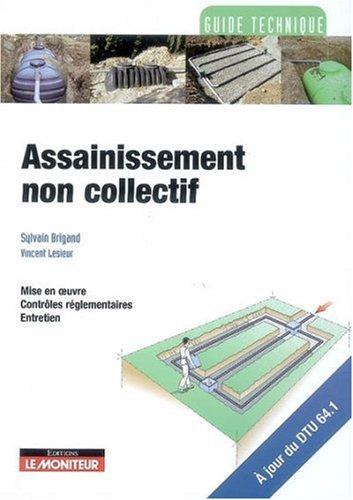 Assainissement non collectif par Sylvain Brigand, Vincent Lesieur