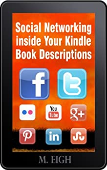 Social Networking inside Your Kindle Book Descriptions by [Eigh, M.]