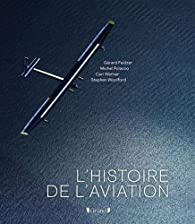 L Histoire De L Aviation