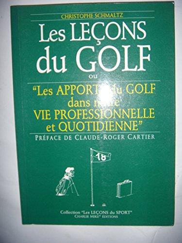Les leçons du golf ou les apports du golf dans notre vie professionnelle au quotidien