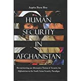 Human Security in Afghanistan (English Edition)