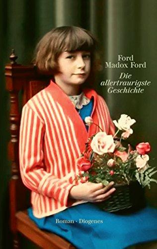 Buchseite und Rezensionen zu 'Die allertraurigste Geschichte' von Ford Madox Ford