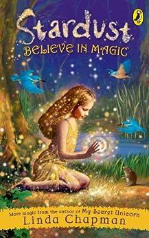 Stardust: Believe in Magic by [Chapman, Linda]