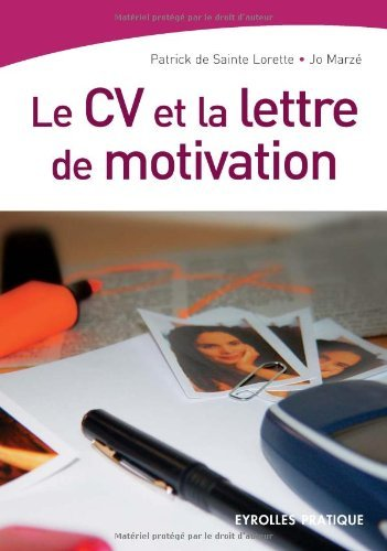 Le CV et la lettre de motivation (Eyrolle Pratique) (French Edition)