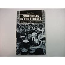 Crocodiles in the Streets