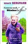 Kennense noch Blümchenkaffee?: Die On...
