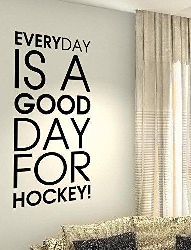 Everyday ist ein guter Tag für Hockey–Gesundheit Training Hobby Spiel Sport Herz Life Family Love House zusammen Zitate Wand Vinyl Aufkleber Aufkleber Art Decor DIY