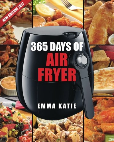 air-fryer-cookbook-365-days-of-air-fryer-cookbook-365-healthy-quick-and-easy-recipes-to-fry-bake-gri