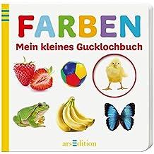 Mein kleines Gucklochbuch: Farben