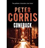 [Comeback] [by: Peter Corris]