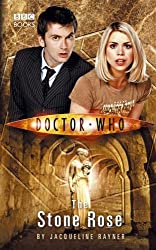 Doctor Who: The Stone Rose (Doctor Who (BBC)) by Jacqueline Rayner (2012-05-03)