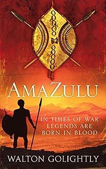 Amazulu (Zulu Saga Book 1) by [Golightly, Walton]