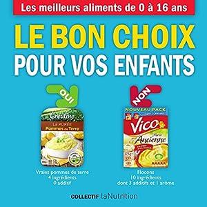 vignette de 'Le bon choix pour vos enfants (Collectif La nutrition.fr)'