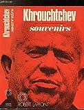 Telecharger Livres Khrouchtchev Souvenirs (PDF,EPUB,MOBI) gratuits en Francaise