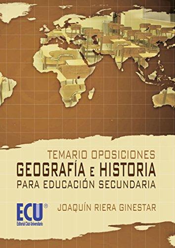 Temario Oposiciones: Geografía e Historia para educación secundaria