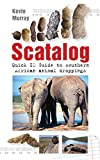 Scatalog. Quick ID guide to Southern African animal droppings