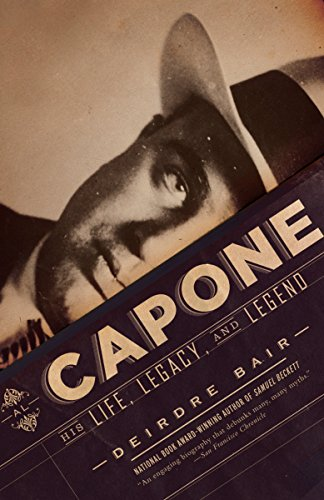 Al Capone: His Life, Legacy, and Legend (English Edition)