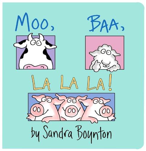 Moo Baa La La La (Boynton Board Books) por Sandra Boynton