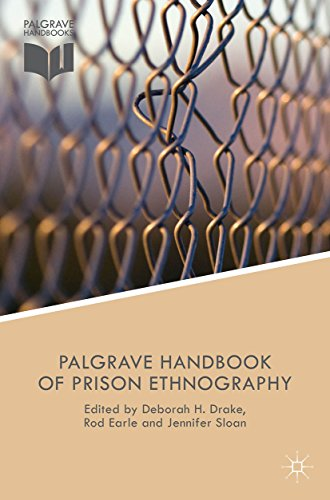The Palgrave Handbook of Prison Ethnography (Palgrave Studies in Prisons and Penology)