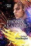 Phönixakademie - Funke 6: Windsegler (Fantasy-Serie)