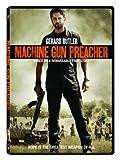 Machine Gun Preacher by Gerard Butler