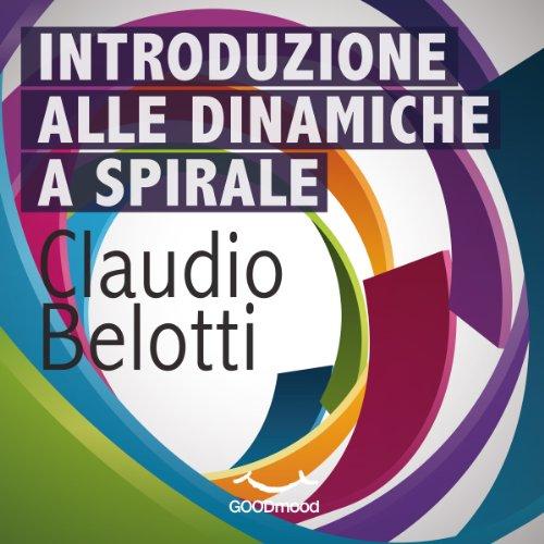 Introduzione alle dinamiche a spirale  Audiolibri