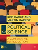 Political Science: A Comparative Introduction (Comparative Government and Politics) by Rod Hague (2013-06-14)