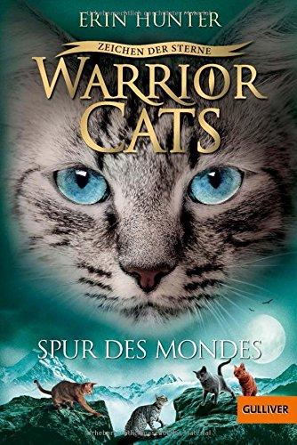 Warrior Cats - Zeichen der Sterne. Spur des Mondes: Staffel IV, Band 4 (Band Spur)