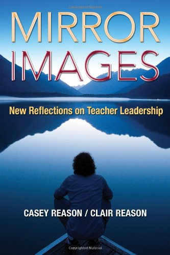 mirror-images-new-reflections-on-teacher-leadership