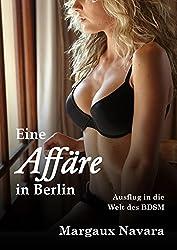 Eine Affäre in Berlin: Ausflug in die Welt des BDSM