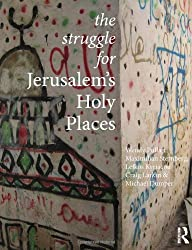 The Struggle for Jerusalem's Holy Places by Wendy Pullan (2013-11-13)