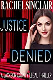 Best Legal Thrillers - Justice Denied: Jackson County Legal Thriller #2 Review