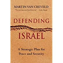 Defending Israel: A Controversial Plan Toward Peace