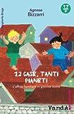 Scarica Libro 12 case tanti pianeti L affido familiare in giocose storie (PDF,EPUB,MOBI) Online Italiano Gratis