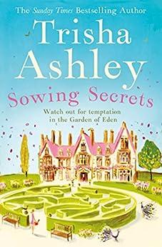 Sowing Secrets by [Ashley, Trisha]