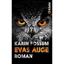 Evas Auge: Roman (Konrad Sejer 1)