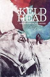 Keld Head: The Keeper of the House (Keldas Family Saga Book 3)