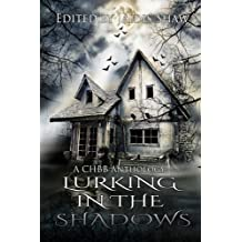 Lurking in the Shadows: Volume 2 (The Lurking Series)